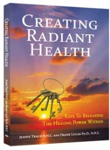 Keys to Releasing the Healing Power Within - Creating Radiant Health